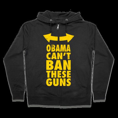 Obama Can't Ban These Guns Yellow Zip Hoodie
