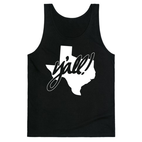 Y'all! (Texas) Tank Top