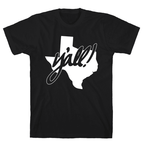 Y'all! (Texas) Mens T-Shirt