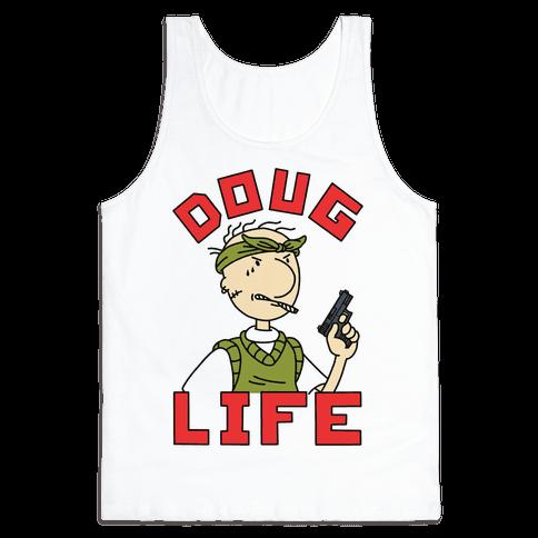 Doug Life Tank Top