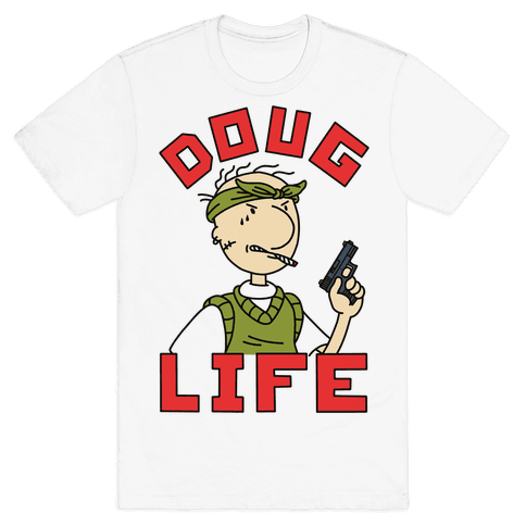 Doug Life Mens T-Shirt