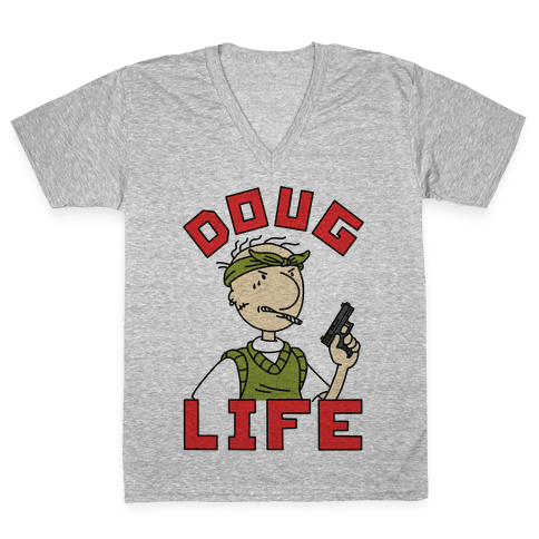 Doug Life V-Neck Tee Shirt