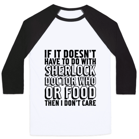 Then I Don't Care Baseball Tee