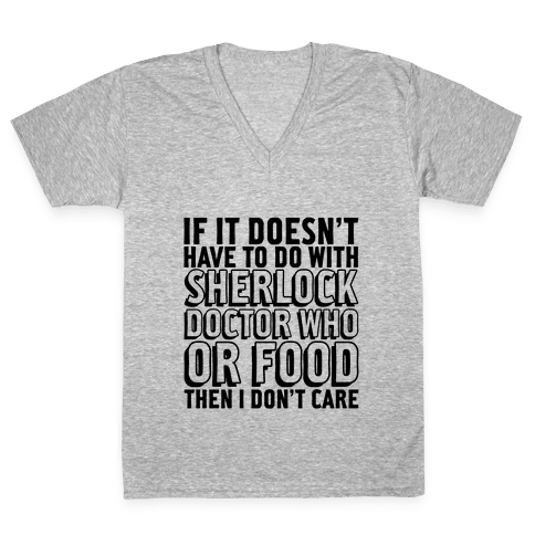 Then I Don't Care V-Neck Tee Shirt
