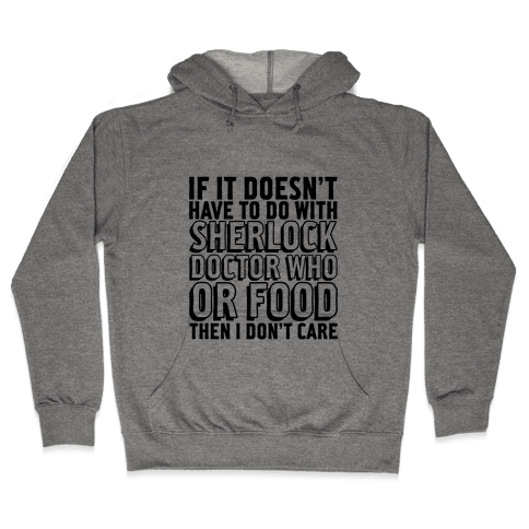 Then I Don't Care Hooded Sweatshirt