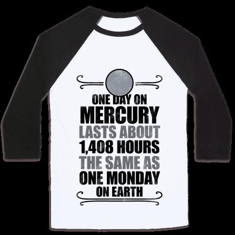 One Day On Mercury Baseball Tee