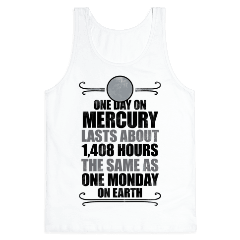 One Day On Mercury Tank Top