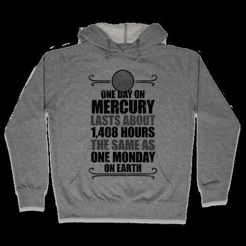 One Day On Mercury Hooded Sweatshirt