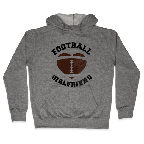 Football Girlfriend Hooded Sweatshirt