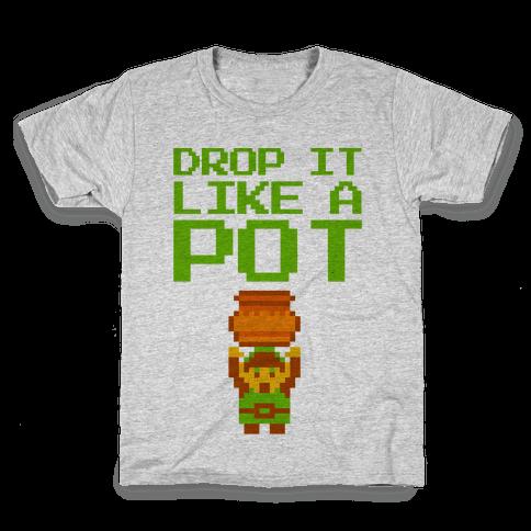 Drop It Like A Pot Kids T-Shirt