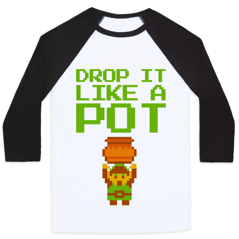 Drop It Like A Pot Baseball Tee