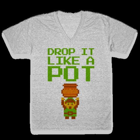 Drop It Like A Pot V-Neck Tee Shirt