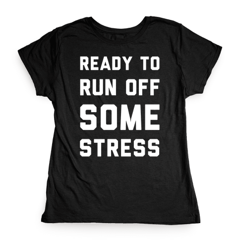 Ready To Run Womens T-Shirt
