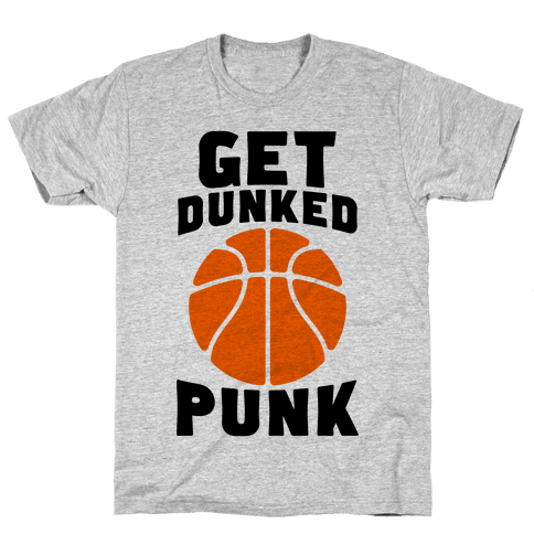 Get Dunked, Punk Mens T-Shirt