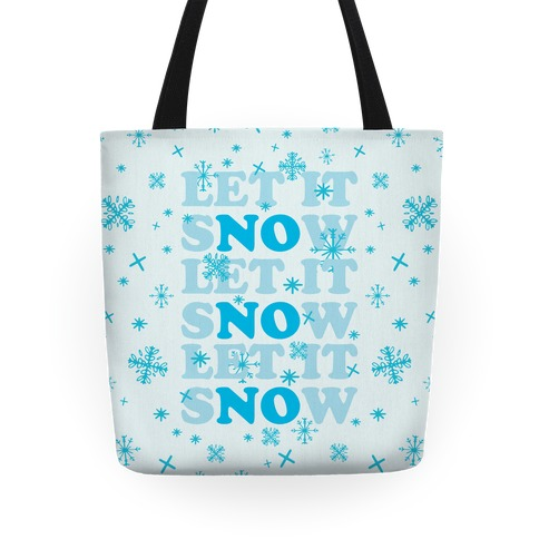 Let It sNOw Tote