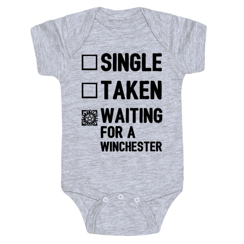 Single Taken Waiting For A Winchester Baby Onesy