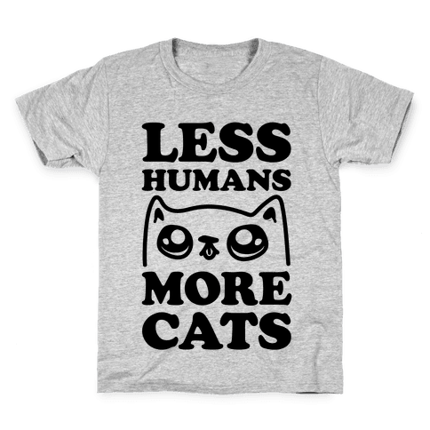 Less Humans More Cats Kids T-Shirt