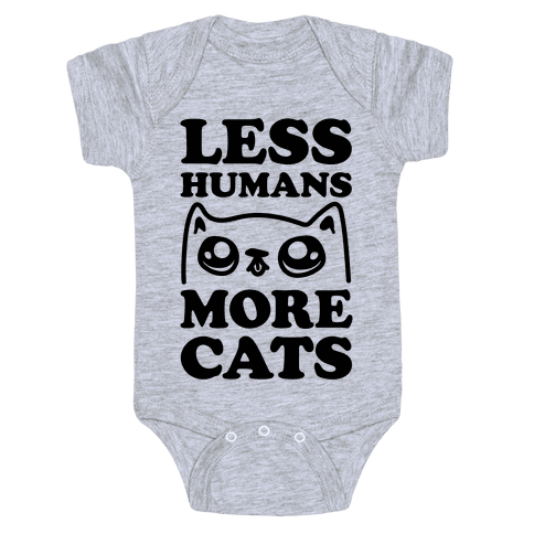 Less Humans More Cats Baby Onesy