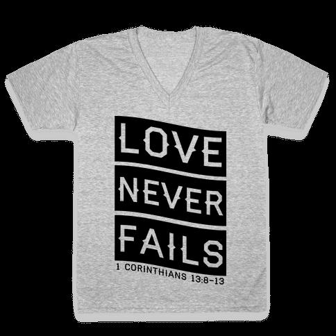 Love Never Fails V-Neck Tee Shirt