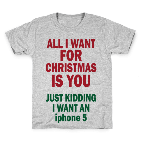 All I Want For Christmas (iphone5) Kids T-Shirt