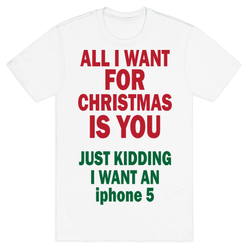 All I Want For Christmas (iphone5) Mens T-Shirt