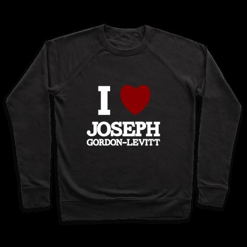 I Heart Joseph Gordon-Levitt Pullover