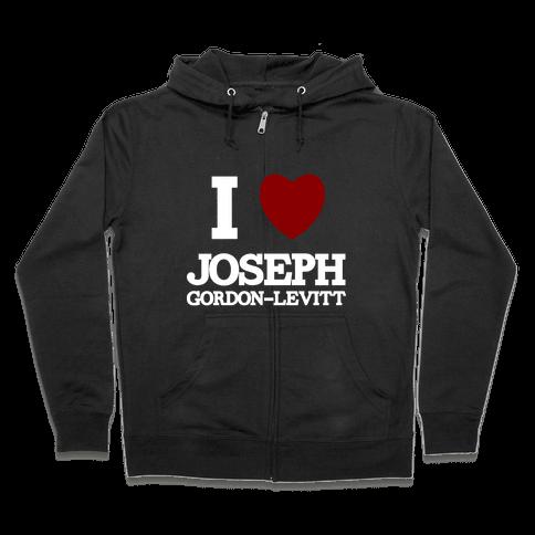 I Heart Joseph Gordon-Levitt Zip Hoodie