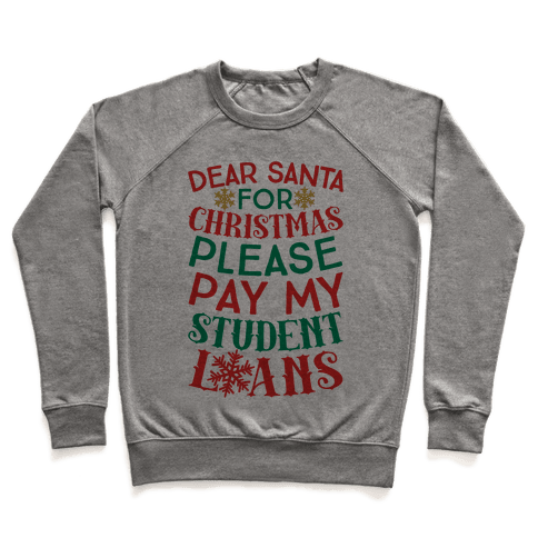 Dear Santa: For Christmas Please Pay My Student Loans