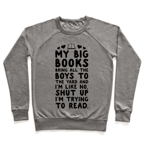 My Big Books Bring all the Boys to the Yard Pullover