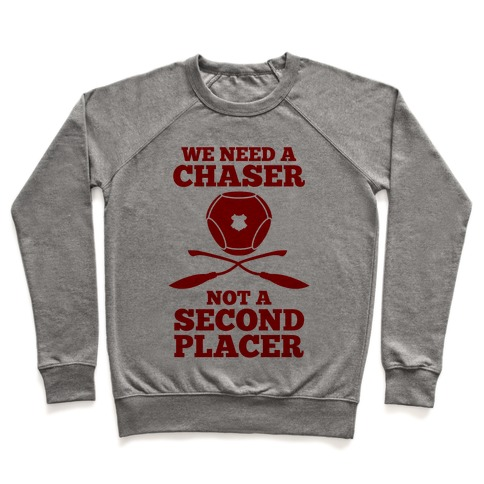 We Need a Chaser Pullover