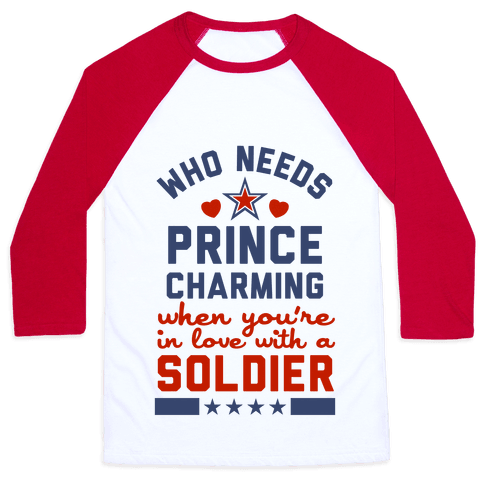Who Needs Prince Charming? (Patriotic) Baseball Tee