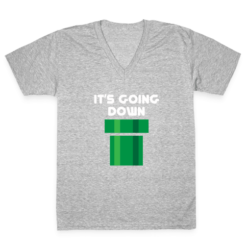 I'ts Going Down V-Neck Tee Shirt