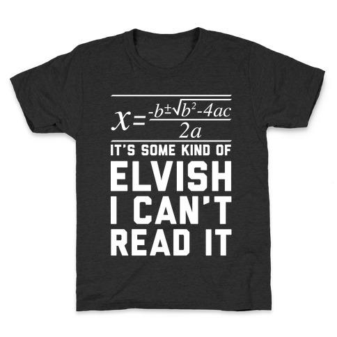 The Quadratic Formula is in Some Kind of Elvish Kids T-Shirt