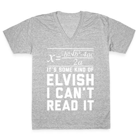 The Quadratic Formula is in Some Kind of Elvish V-Neck Tee Shirt