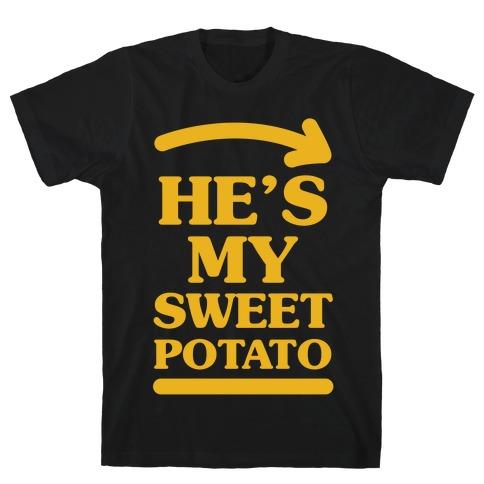 He's My Sweet Potato T-Shirt