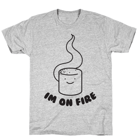 I'm On Fire Mens T-Shirt
