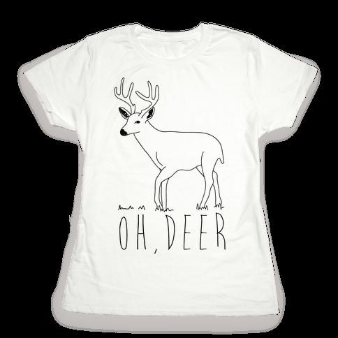 Oh Deer Womens T-Shirt