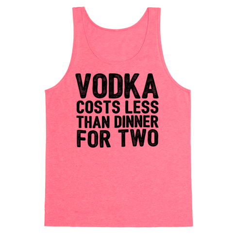 Vodka Costs Less...