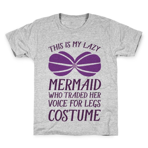 This Is My Lazy Mermaid Who Traded Her Voice For Legs Costume Kids T-Shirt