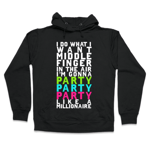 Party Party Party Hooded Sweatshirt