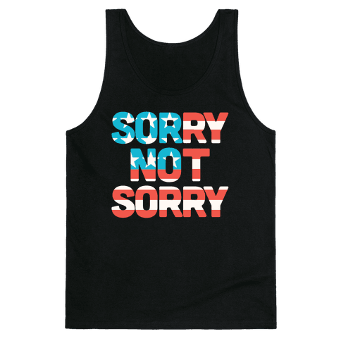Sorry Not Sorry (USA) Tank Top