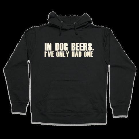 In Dog Beers Hooded Sweatshirt