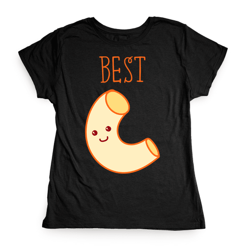 Best Friends Macaroni and Cheese 1 Womens T-Shirt