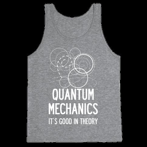 Quantum Mechanics In Theory Tank Top