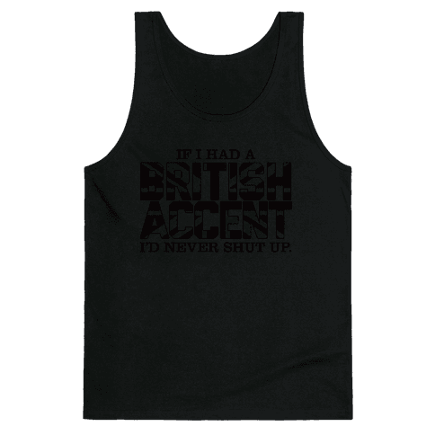 British Accent Tank Top