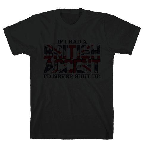 British Accent Mens T-Shirt