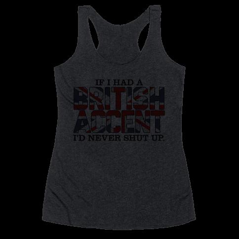 British Accent Racerback Tank Top