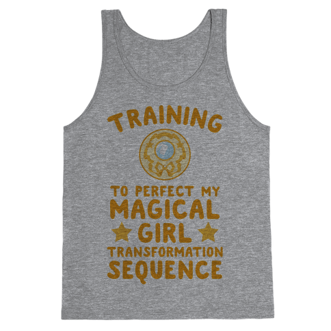 Training To Perfect My Magical Girl Transformation Tank Top