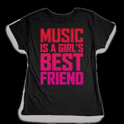 Music Is A Girl's Best Friend Womens T-Shirt