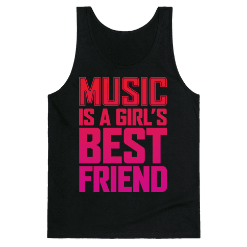 Music Is A Girl's Best Friend Tank Top